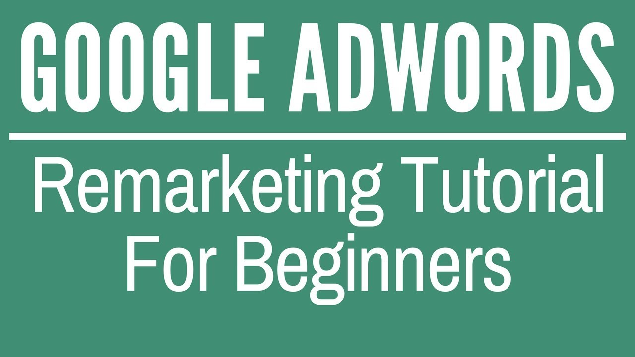 google adwords tutorial for beginners