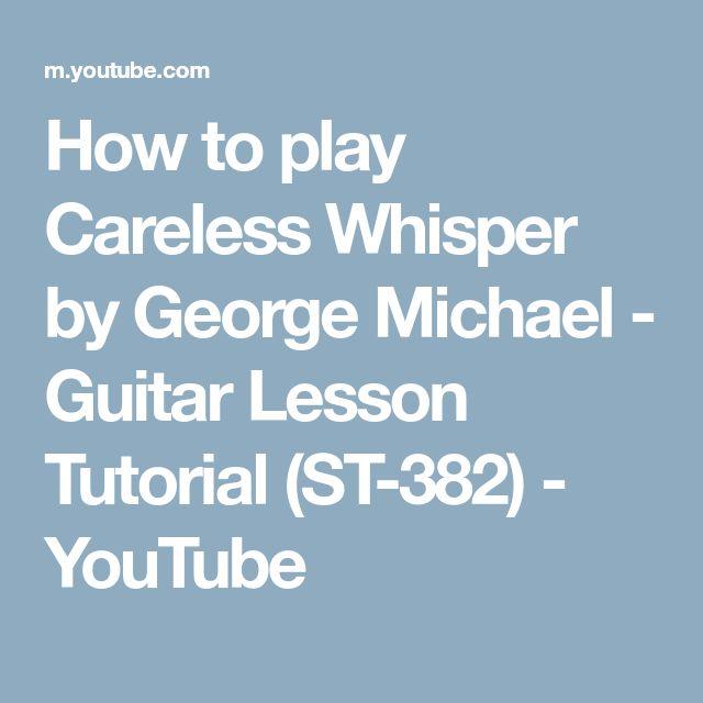careless whisper guitar tutorial