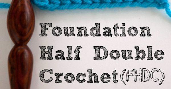 foundation half double crochet tutorial