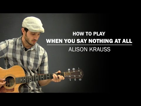 when you say nothing at all guitar tutorial